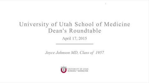 Thumbnail for entry Dean's Round Table Joyce JohnsonVideo_4-17-15