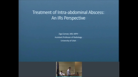 Thumbnail for entry 10/16/19 Treatment of Intra-abdominal Abscess:  An IRs Perspective