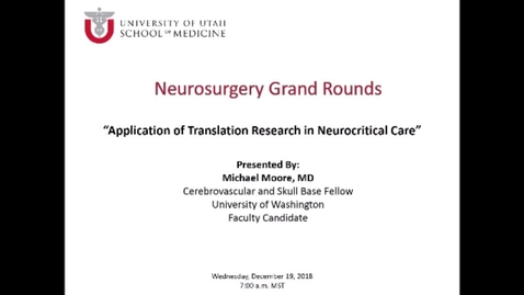 Thumbnail for entry Application of Translation Research in Neurocritical Care