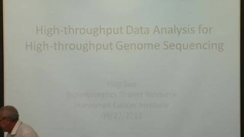 Thumbnail for entry High-throughput Data Analysis for Genome Sequencing - Ying Sun  - 09/27/12