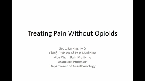 Thumbnail for entry Treating Pain Without Opioids