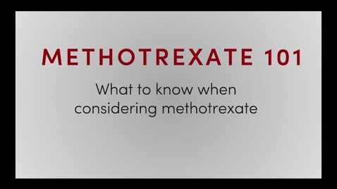 Thumbnail for entry Methotrexate Basics
