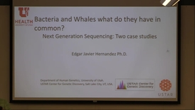 Thumbnail for entry Bacteria and Whales, What Do They Have In Common? - Next Generation Sequencing: Two Case Studies