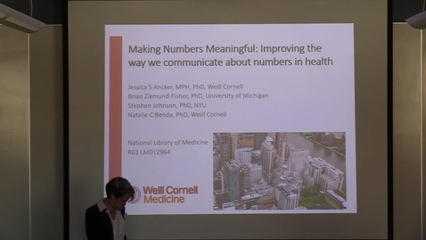 Thumbnail for entry Making Numbers Meaningful: Improving the way we Communicate About Numbers in Health