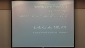 Thumbnail for entry Health Care Providers Experiences With the Death With Dignity Act