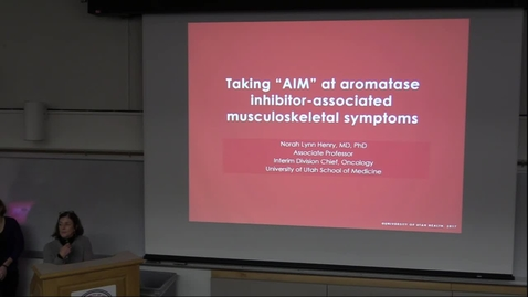 """Thumbnail for entry Taking """" AIM"""" at aromatase inhibitor-associated musculoskeletal symptoms"""