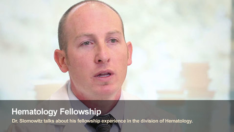 Thumbnail for entry Samuel Slomowitz -Hematology Fellow