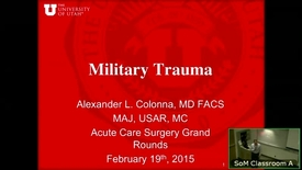 Thumbnail for entry 2/19/15 Trauma Medicine in the Military