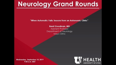 Thumbnail for entry When Automatic Fails: Lessons from an Autonomic Clinic