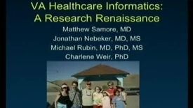 Thumbnail for entry V.A. Healthcare Informatics Research | Matthew H. Samore, M.D. Jonathan Nebeker, M.D. Michael A. Rubin and Charlene R. Weir, PhD. informaticians at the Veterans Administration in Salt Lake City | 2009-11-19