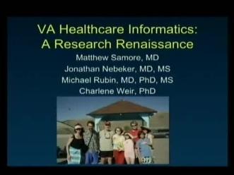 V A  Healthcare Informatics Research | Matthew H  Samore
