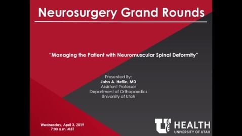 Thumbnail for entry Managing the Patient with  Neuromuscular Spinal Deformity