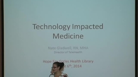 Thumbnail for entry Technology Impacted Medicine