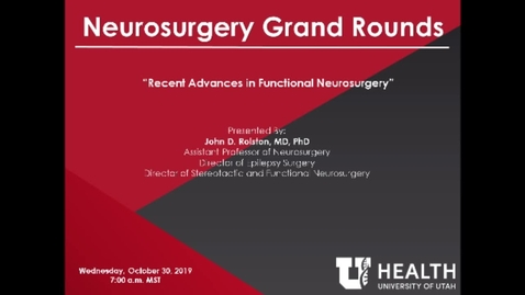 Thumbnail for entry Recent Advances in Functional Neurosurgery