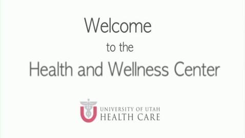 Thumbnail for entry Health & Wellness Center