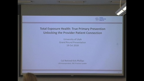 Thumbnail for entry Total Exposure Health: True Primary Prevention Unlocking the Provider Patient Connection