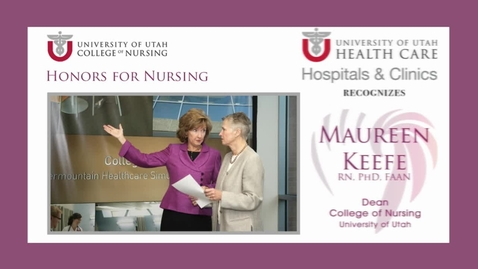 Thumbnail for entry U of U Recognizes Maureen Keefe