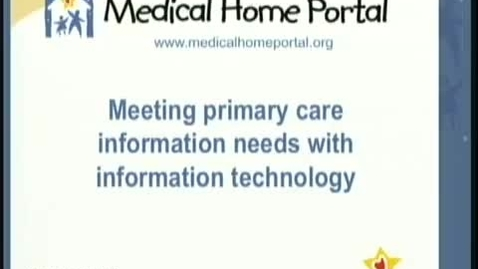 Thumbnail for entry Meeting primary care information needs with information technology | Chuck Norlin, MD. | 2011-10-27