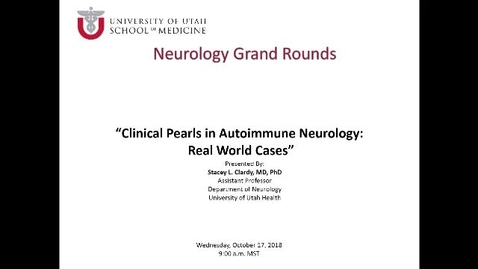 Thumbnail for entry Clinical Pearls in Autoimmune Neurology: Real World Cases