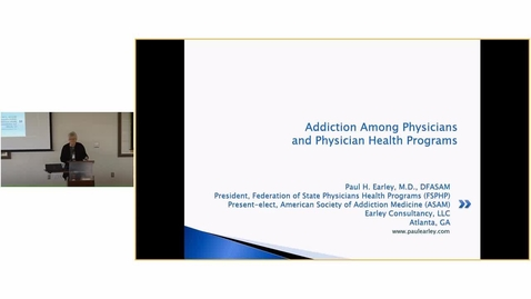 Thumbnail for entry Addiction among Physicians  and Physicians Health Programs