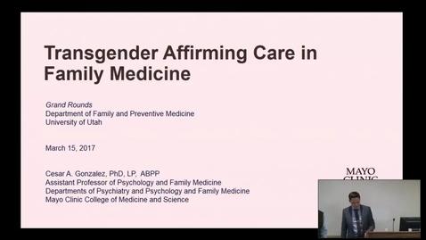Thumbnail for entry Transgender Affirming Care in Family Medicine