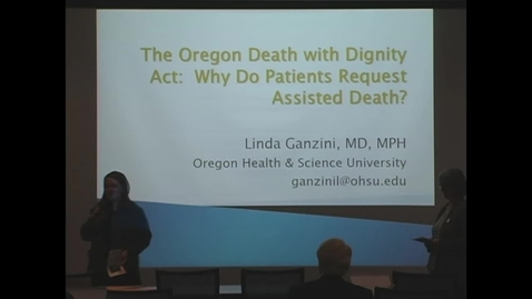 Thumbnail for entry The Oregon Death With Dignity Act: Why do patients request assisted death?