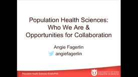 Thumbnail for entry Population health sciences: Who we are & opportunities for collaboration
