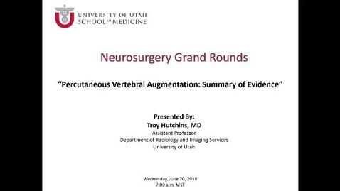 Thumbnail for entry Percutaneous Vertebral Augmentation: Summary of Evidence