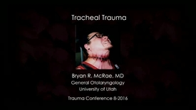 Thumbnail for entry 8/18/16 Tracheal Trauma