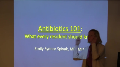 Thumbnail for entry Antibiotics 101