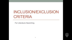 Thumbnail for entry Video 3 Inclusion and Exclusion Criteria