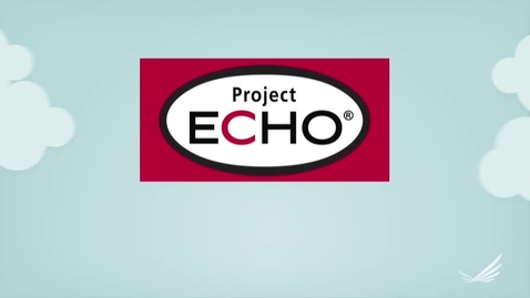 Thumbnail for entry Project ECHO Introduction