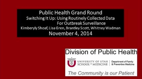 Thumbnail for entry Switching It Up: Using Routinely Collected Data For Outbreak Surveillance