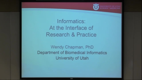 Thumbnail for entry Informatics: At the Interface of Research & Practice