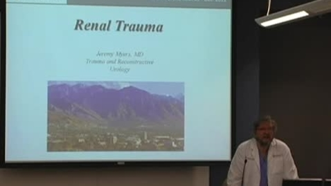 Thumbnail for entry Management of Renal Trauma December 9, 2011
