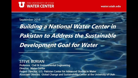 Thumbnail for entry Building a National Water Center in Pakistan to Address the Sustainable Development goal for Water