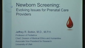 Thumbnail for entry Newborn Screening: evolving issues for prenatal care providers