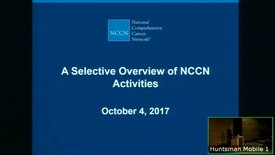Thumbnail for entry 10/4/17 A Selective Overview of NCCN Activities