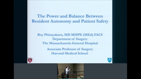Thumbnail for entry 226/2020 The Power and Balance Between Resident Autonomy and Patient Safety
