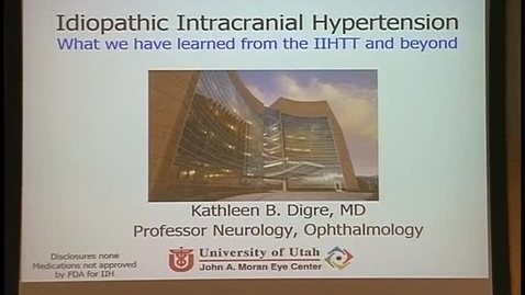 Thumbnail for entry Ideopathic Intracranial Hypertension
