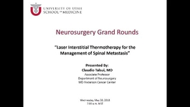 Thumbnail for entry Laser Interstitial Thermotherapy for the Management of Spinal Metastasis