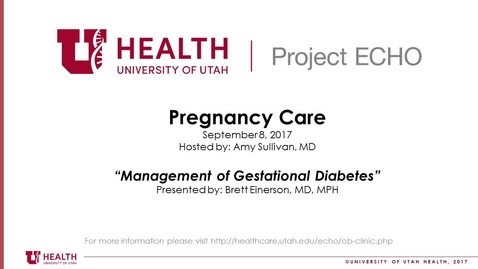 Thumbnail for entry Management of Gestational Diabetes (09.08.2017)