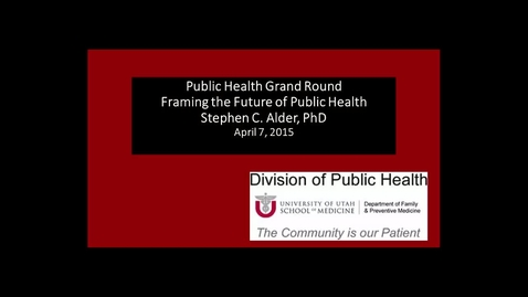 Thumbnail for entry Framing the Future of Public Health