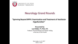 Thumbnail for entry Spinning beyond BPPV: Examination and Treatment of Vestibular Hypofunction