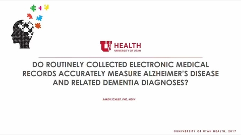 Thumbnail for entry Do Routinely Collected Electronic Medical Records Accurately Measure Alzheimer's Disease and Related Dementia Diagnosis?