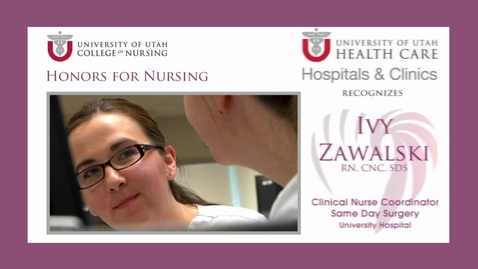 Thumbnail for entry U of U Recognizes Ivy Zawalski