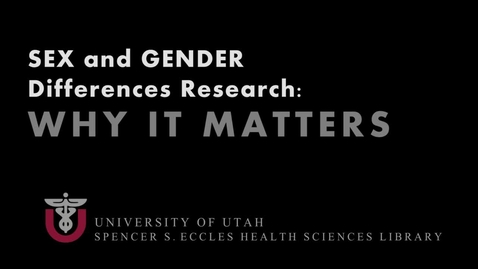 Thumbnail for entry Sex and Gender Differences - Dr. Kathleen Digre