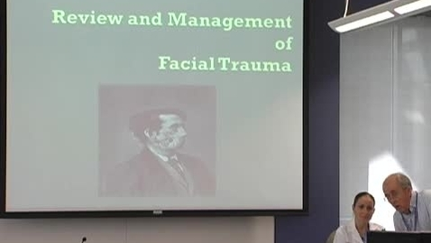 Thumbnail for entry Review & management of facial trauma July 18, 2012