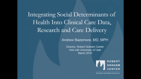Thumbnail for entry Integrating Social Determinants of Health into Clinical Care Data, Research and Care Delivery