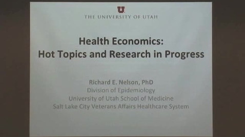 Thumbnail for entry Health Economics: Hot Topics and Research in Progress